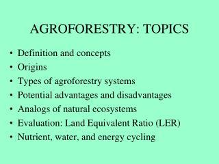 AGROFORESTRY: TOPICS