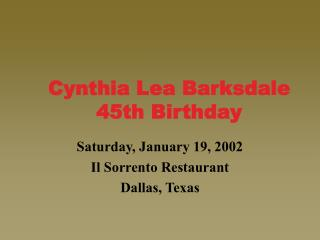 Cynthia Lea Barksdale 45th Birthday