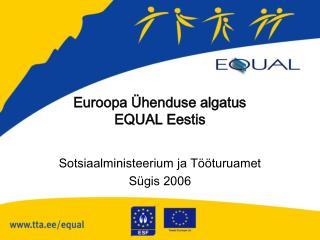 Euroopa Ühenduse algatus  EQUAL Eestis