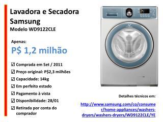 Lavadora  e  Secadora  Samsung  Modelo  WD9122CLE