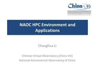 NAOC HPC Environment and Applications