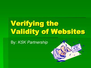 Verifying the Validity of Websites