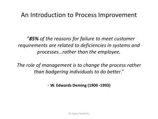 An Introduction to Process Improvement