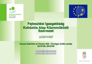 Fejlesztési Igazgatóság Kohéziós Alap Közreműködő Szervezet számvitel