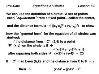 Pre-Calc              Equations of Circles               Lesson 6.2