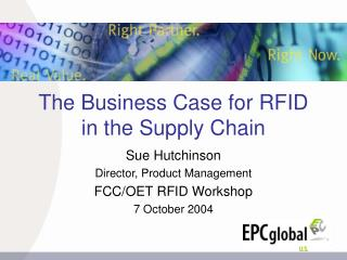 The Business Case for RFID in the Supply Chain