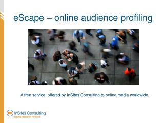 eScape – online audience profiling