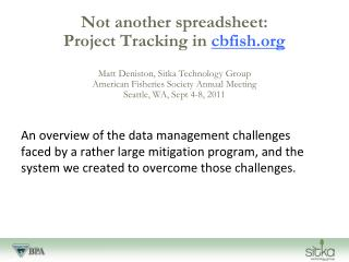 Not another spreadsheet:  Project Tracking in  cbfish