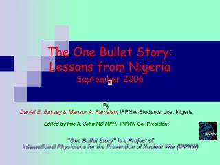 The One Bullet Story: Lessons from Nigeria September 2006
