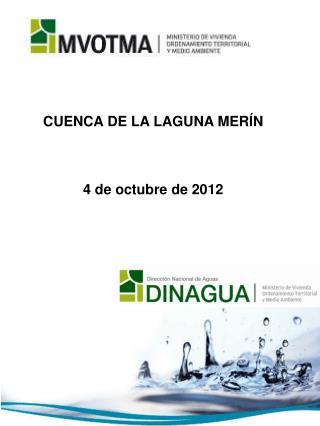 CUENCA DE LA LAGUNA MERÍN 4 de  octubre  de 2012