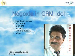 Negoxia in CRM  Idol