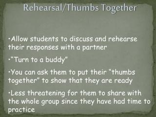Rehearsal/Thumbs Together