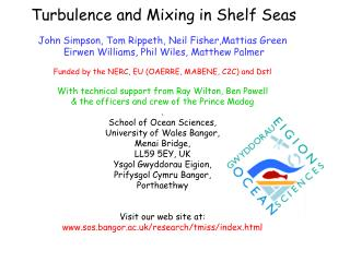 Turbulence and Mixing in Shelf Seas John Simpson, Tom Rippeth, Neil Fisher,Mattias Green