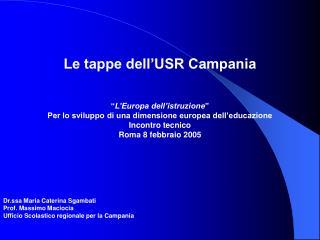 """Le tappe dell'USR Campania """" L'Europa dell'istruzione """""""