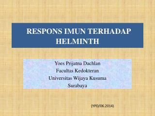 RESPONS  IMUN  T ERHADAP  HELMINTH