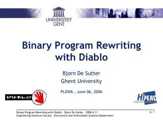 Binary Program Rewriting with Diablo