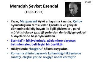 Memduh Şevket Esendal  (1883-1952)