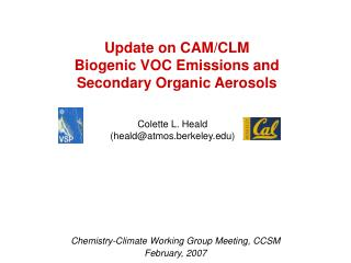 Update on CAM/CLM  Biogenic VOC Emissions and  Secondary Organic Aerosols