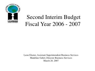 Second Interim Budget   Fiscal Year 2006 - 2007