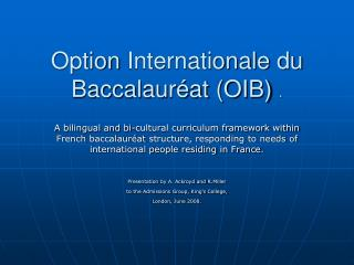 Option  Internationale  du Baccalauréat (OIB) ‏ .