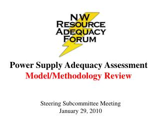 Power Supply Adequacy Assessment Model/Methodology Review