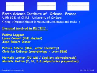 Earth Science Institute of  Orleans, France  UMR 6531 of CNRS - University of Orléans