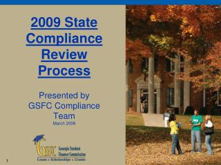 2009 State Compliance Review Process Presented by GSFC Compliance Team March 2009