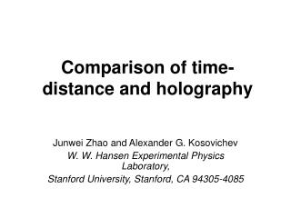 Comparison of time-distance and holography