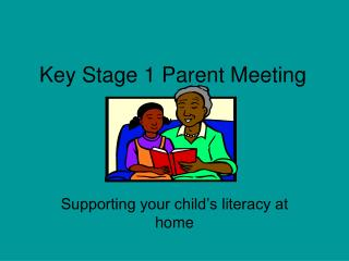 Key Stage 1 Parent Meeting