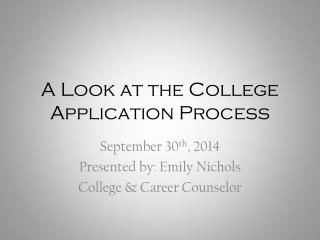 A Look at the College Application Process