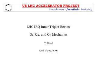 LHC IRQ Inner Triplet Review Q1, Q2, and Q3 Mechanics