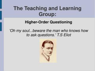 The Teaching and Learning Group: