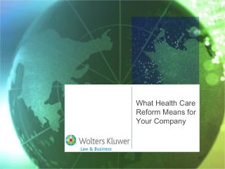What Health Care Reform Means For Your Company