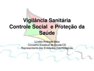 Vigilância Sanitária  Controle Social  e Proteção da Saúde