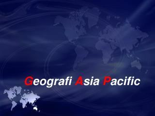 G eografi A sia  P acific