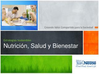 Estrategias Sostenibles Nutrici�n, Salud y Bienestar