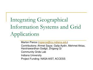 Integrating Geographical Information Systems and Grid Applications