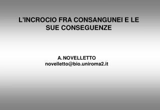 L'INCROCIO FRA CONSANGUNEI E LE SUE CONSEGUENZE