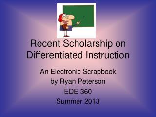 Recent Scholarship on Differentiated Instruction