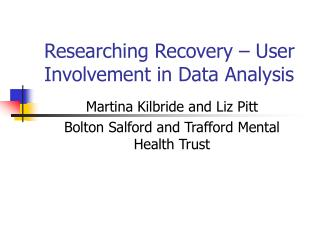 Researching Recovery – User Involvement in Data Analysis