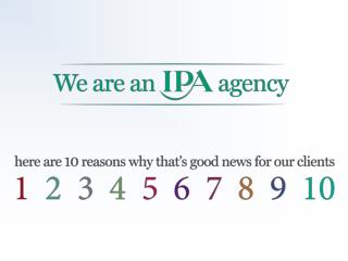 IPA members are recommended by        ISBA, the voice of British advertisers
