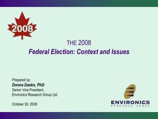THE  2008 Federal Election: Context and Issues