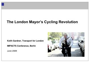 The London Mayor's Cycling Revolution
