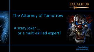 The Attorney of Tomorrow