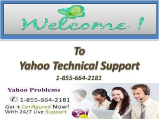 1-855-664-2181 Yahoo Technical Help Phone Number