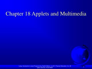 Chapter 18 Applets and Multimedia