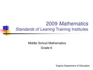 2009 Mathematics  Standards of Leaning Training Institutes