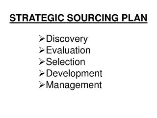 STRATEGIC SOURCING PLAN