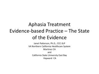 Aphasia Treatment Evidence-based Practice   The State of the Evidence