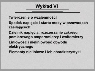Wykład VI
